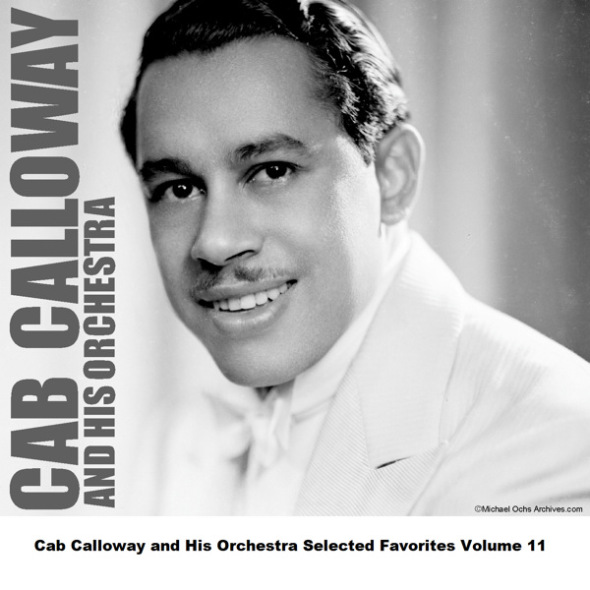 Cab+Calloway+and+his+Orchestra1