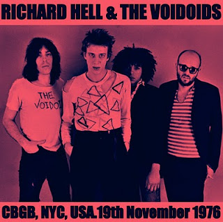 Richard Hell & The Voidoids - CBGB, NYC, USA. 19th November 1976 [Cover]