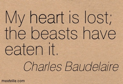 Quotation-Charles-Baudelaire-heart-poetry-Meetville-Quotes-173399